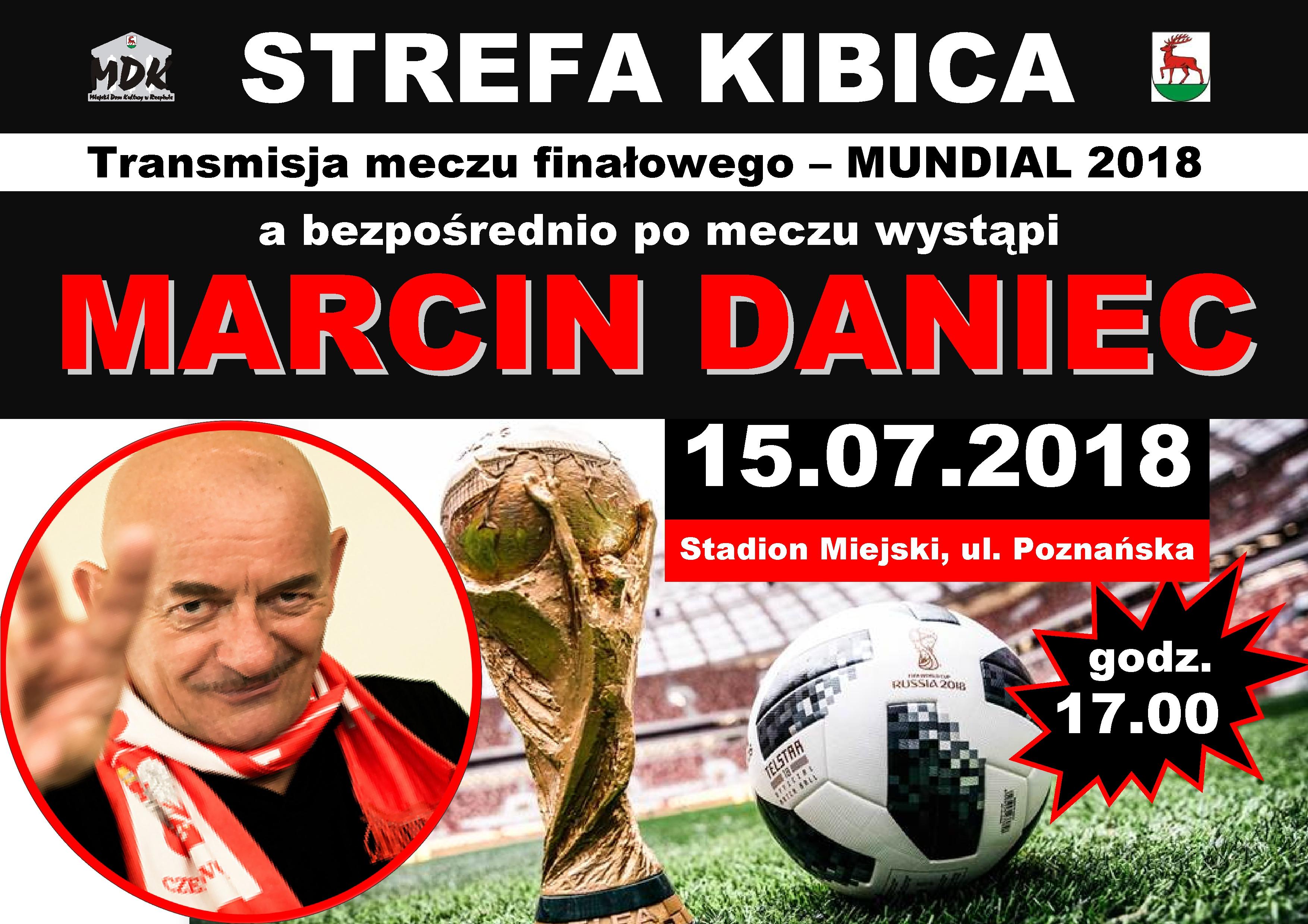 Ilustracja do informacji: Zapraszamy na strefę kibica i występ Marcina Dańca!!