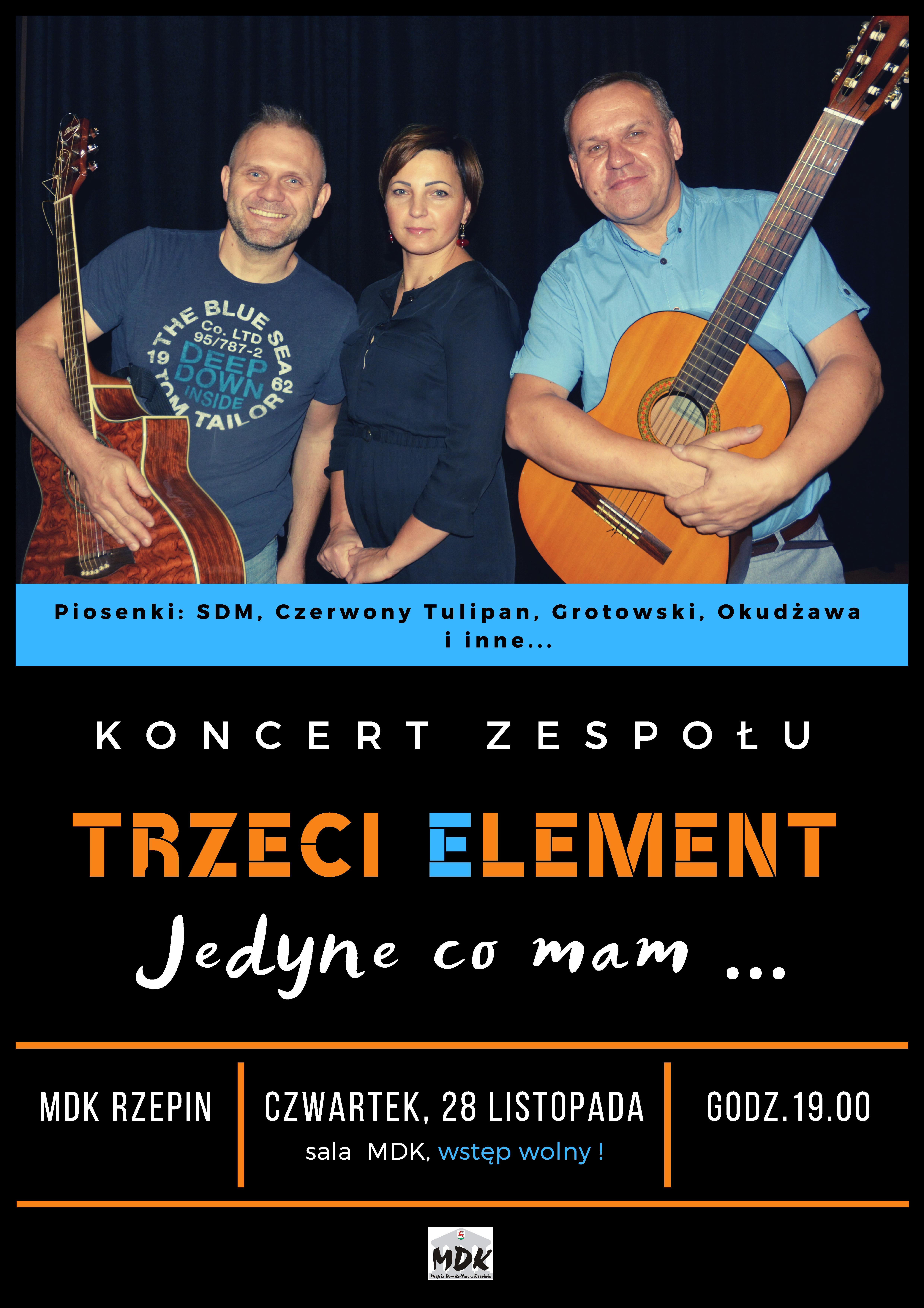 Ilustracja do informacji: Zapraszamy na koncert zespołu Trzeci Element!